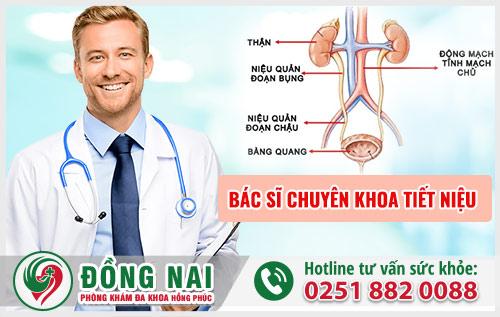 Bác sĩ chuyên khoa tiết niệu uy tín tại Đồng Nai